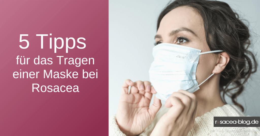 5 Tipps zum Tragen von Masken bei Rosacea