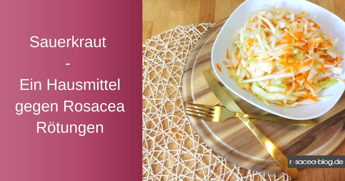Sauerkraut gegen Rosacea